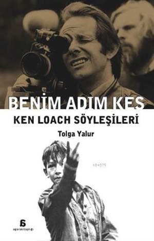 Benim Adım Kes; Ken Loach Söyleşileri