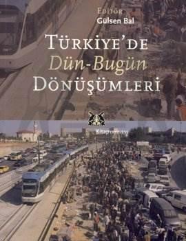 Türkiye'de Dün Bugün Dönüşümleri