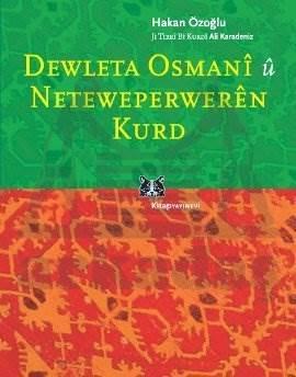 Dewleta Osmanî û Netewepperweren Kurd