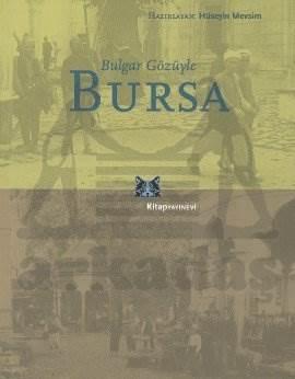Bulgar Gözüyle Bursa