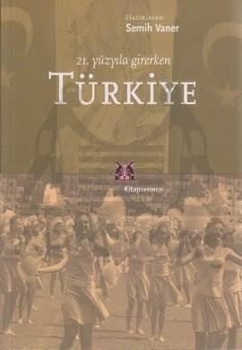 21. Yüzyıla Girerken Türkiye