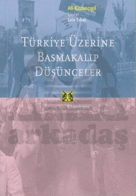 Türkiye Üzerine Basmakalıp Düşünceler