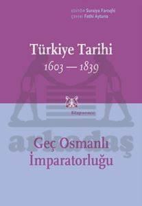 Türkiye Tarihi 1603-1839, Cilt 3