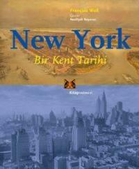 New York  - Bir Kent Tarihi