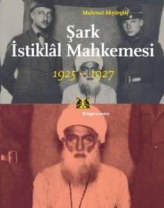 Şark İstiklal Mahkemesi 1925-1927