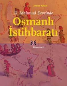 2.Mahmud Devrinde Osmanlı İstihbaratı