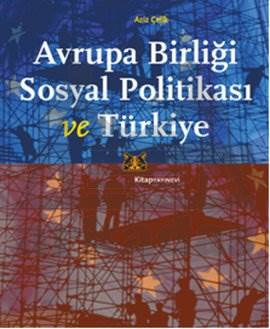 Avrupa Birliği Sosyal Politikası ve Türkiye