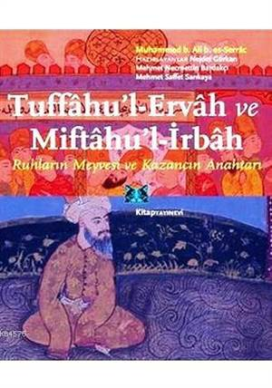 Tuffâhu'l-Ervâh ve Miftâhu'l-İrbâh - Ruhların Meyvesi ve Kazancın Anahtarı