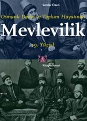 Mevlevilik; Osmanlı Devlet ve Toplum Hayatında
