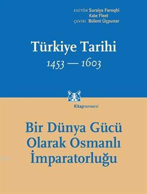 Türkiye Tarihi 1453-1603, Cilt 2