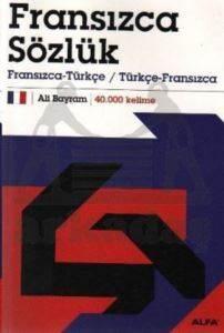 Fransızca Sözlük Fransızca-Türkçe / Türkçe-Fransızca 40.000 Kelime
