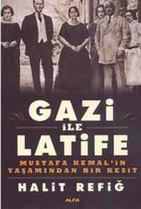 Gazi ile Latife