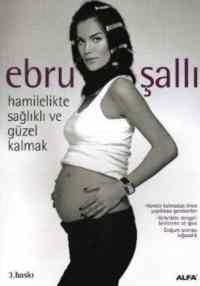 Hamilelikte Sağlıklı ve Güzel Kalmak