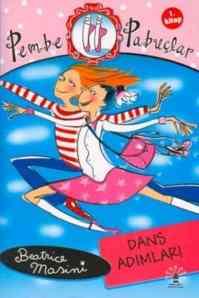 Pembe Pabuçlar-1.Kitap / Dans Adımları