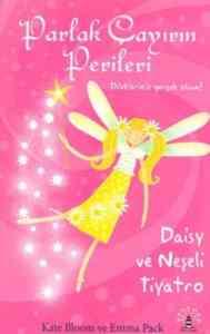 Parlak Çayırın Perileri-3: Daisy ve Neşeli Tiyatro