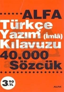 Türkçe Yazım (imla) Kılavuzu 40,000 Sözcük
