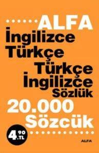 İngilizce Türkçe Türkçe İngilizce Sözlük 20,000 Sözcük