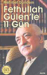 Fettullah Gülen'le 11 Gün (Cep Boy)