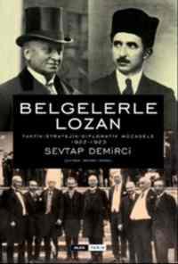 Belgelerle Lozan