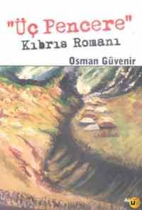 Üç Pencere Kıbrıs Romanı