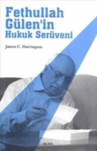 Fetullah Gülen'in Hukuk Serüveni