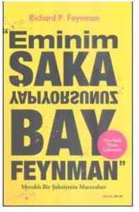Eminim Şaka Yapıyorsunuz Bay Feynman