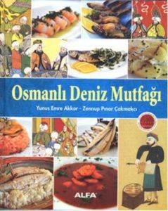 Osmanlı Deniz Mutfağı