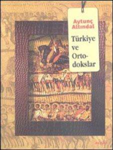 Türkiye ve Ortodok ...