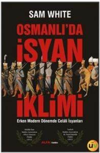 Osmanlı'da İsyan İklimi