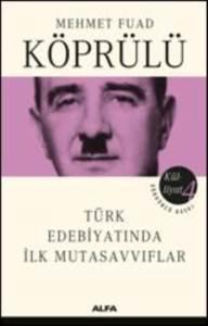 Kulliyat 4 Türk Edebiyatında İlk Mutasavvıflar