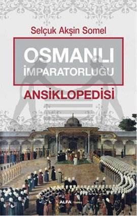 Osmanlı İmparatorluğu Ansiklopedisi