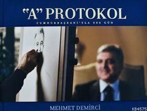 A'Protokol Cumhurbaşkanı'yla 90 Gün