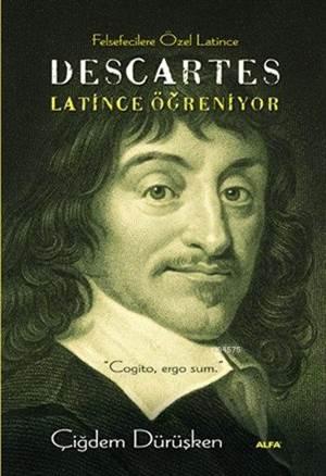 Descartes Latince Öğreniyor