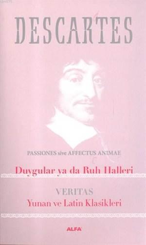 Descartes Duygular Yada Ruh Halleri