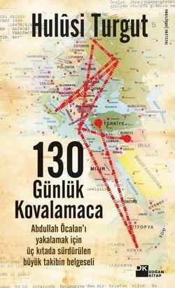 130 Günlük Kovalamacanin Öyküsü