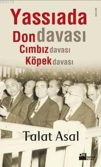 Yassiada'Da Don Cimbiz Köpek Davasi