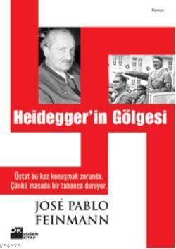 Heidegger'in Gölgesi