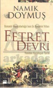 Fetret Devri / Yeniden Kuruluşun tarihi