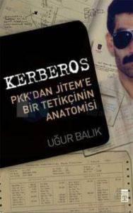 Kerberos-(PKKdan Jiteme Bir Tetikçinin İtirafları)
