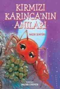 Kırmızı Karınca'nın Anıları