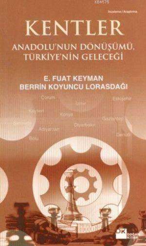 Kentler: Anadolu'Nun Dönüşümü