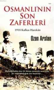 Osmanlının Son Zaferi