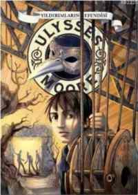 Ulysses Moore-8 Yıldırımların Efendisi