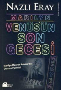 Marilyn Venüsün Son Gecesi