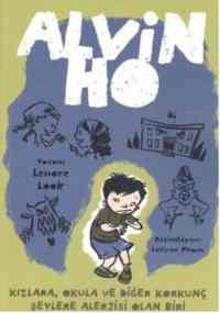 Alvin Ho 1-Kızlara, Okula ve Diğer Korkunç Şeylere Alerjisi Olan Biri