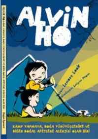 Alvin Ho 2-Kamp Yapmaya, Doğa Yürüyüşlerine ve Diğer Doğal Afetlere Alerjisi Olan Biri