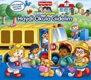 Little People Haydi okula Gidelim