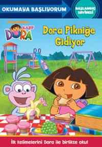 Okumaya Başlıyorum Başlangıç Seviyesi - Dora Pikniğe Gidiyor