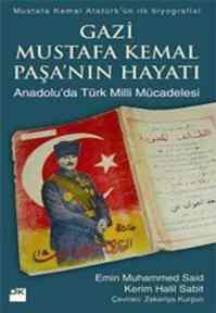 Gazi Mustafa Kemal Paşanın Hayatı