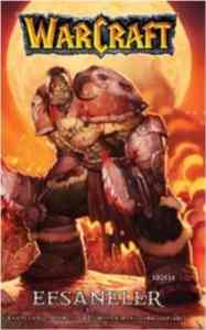 Warcraft Efsaneler (Cilt 1)